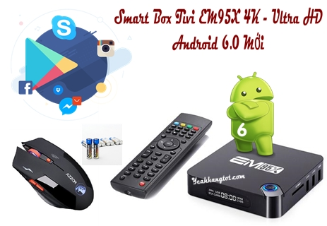 SMART TIVI BOX EM95X 4K - ULTRA HD ANDROID 6.0 MỚI